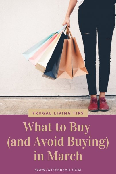 Want to know what to buy in march to get great sale deals? We've got the tips on how to save money by purchasing these items at the shops in March. As an added bonus we'll give you ideas on what things you should avoid! Get ready for some great bargains and frugal living hacks! | #springsales #shoppinghacks #frugalliving