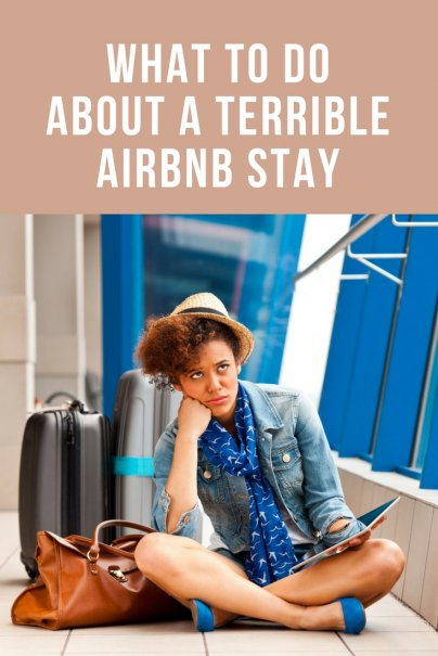 What to Do About a Terrible Airbnb Stay
