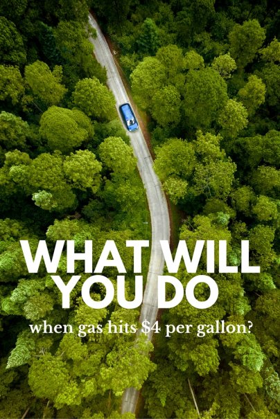 What will you do when gas hits $4 per gallon?