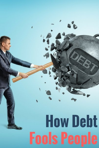 How Debt Fools People