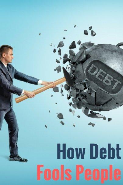 How Debt Fools People