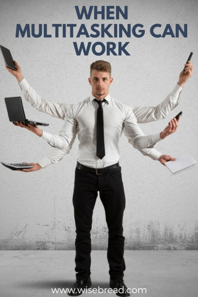 When Multitasking Can Work