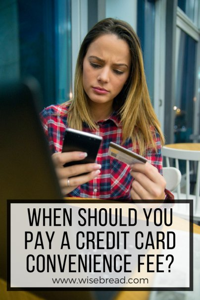 When Should You Pay a Credit Card Convenience Fee?