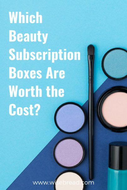 Which Beauty Subscription Boxes Are Worth the Cost?