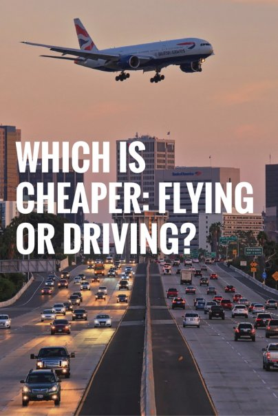 Which is Cheaper: Flying or Driving?