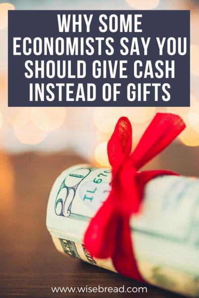 Why Some Economists Say You Should Give Cash Instead of Gifts