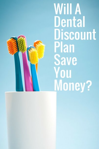 Will A Dental Discount Plan Save You Money?