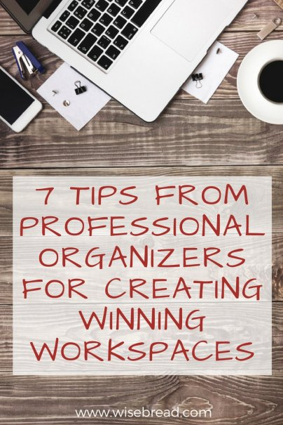 Winning Workspaces—7 Tips from Professional Organizers
