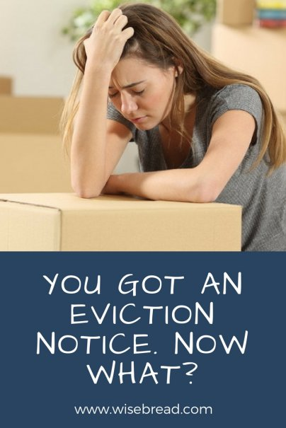 You Got an Eviction Notice. Now What?