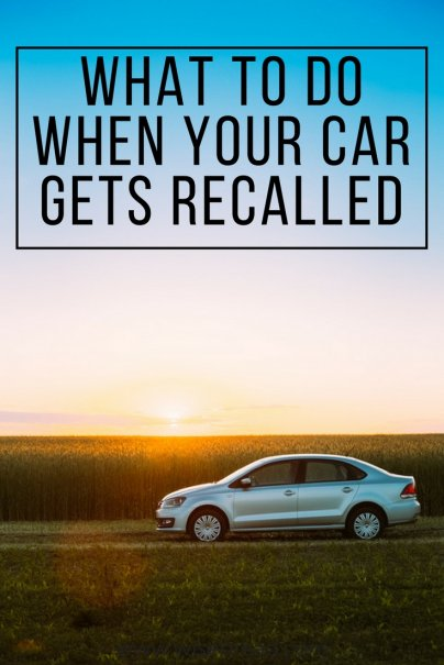 Your Car Was Recalled. Now What?