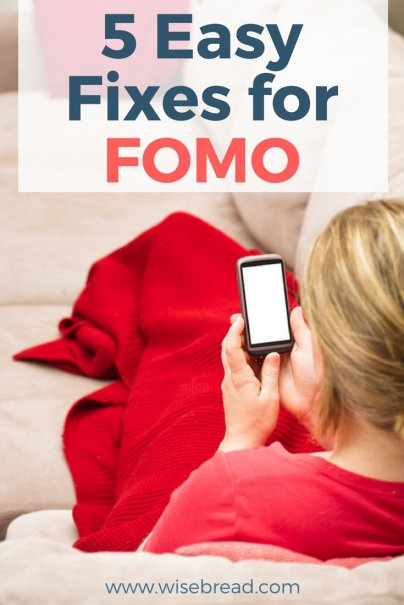 You're Missing Out on These 5 Easy Fixes for FOMO