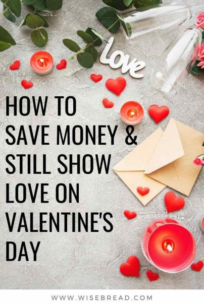 Wan't to know how to save money on Valentine's Day? Here are some tips to keep your love spirits high, your loved ones happy, and your budget intact for Valentine's Day. | #valentinesday #savemoney #valentines