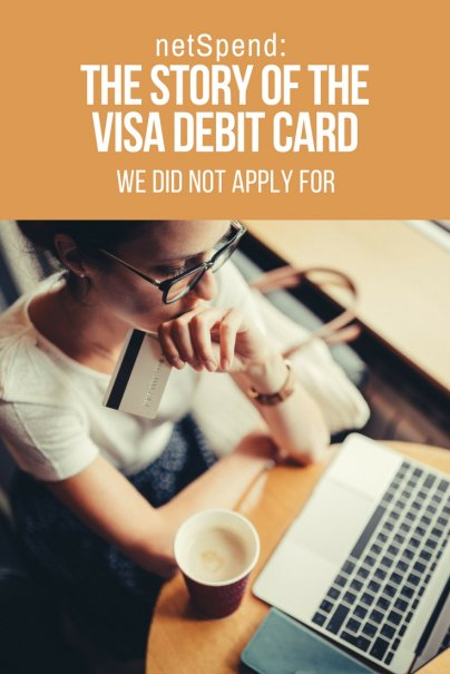 netSpend: The Story of the Visa Debit Card We Did Not Apply For
